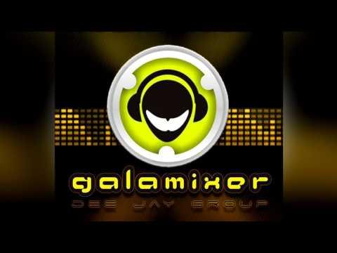 ADELANTO ESCLUSIVO GALA MIXER 102 Y MEZCLA MIX 14 - DJ GALAMIX!!!