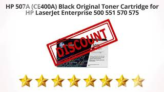 HP 507A (CE400A) Black Original Toner Cartridge for HP LaserJet | Review and Discount