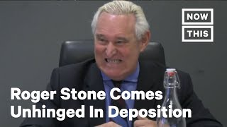 Roger Stone Comes Unhinged In New Deposition Footage | NowThis