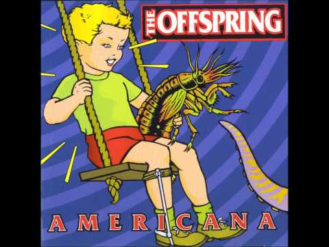 The Offspring - She's Got Issues HD