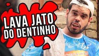 LAVA JATO DO DENTINHO