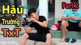 Gấu Vlogs - Hậu Trường Hài Hước Của Tiến Xinh Trai ( Tập 2 )