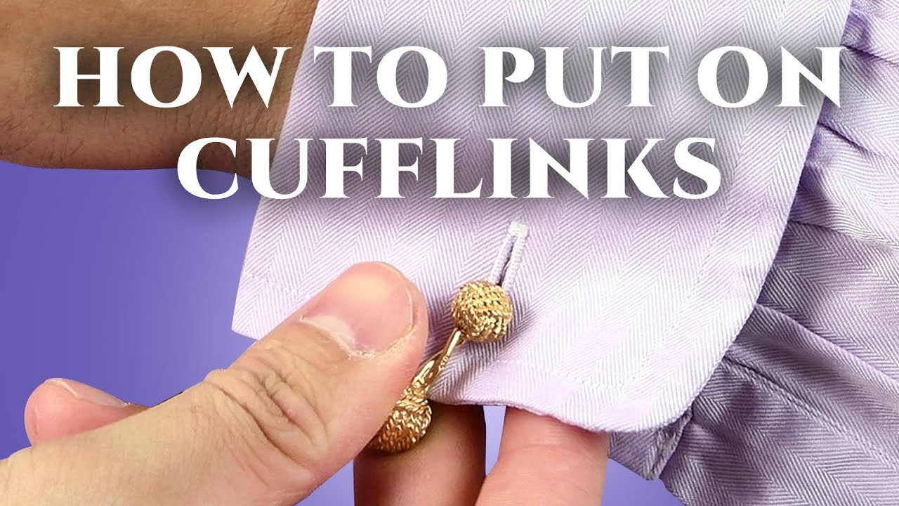 how to wear amp put on cufflinks youtube