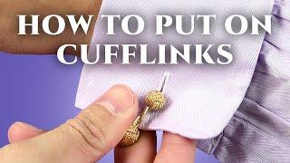 How To Wear & Put On Cufflinks