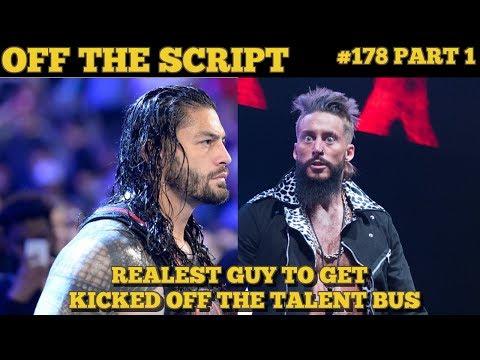 ROMAN REIGNS KICKS ENZO AMORE OFF WWE TALENT BUS? CENA VS STYLES? - Off The Script #178 Part 1