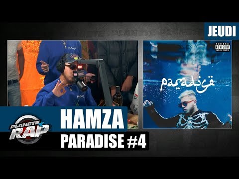 "Planète Rap - Hamza ""Paradise""  #Jeudi"
