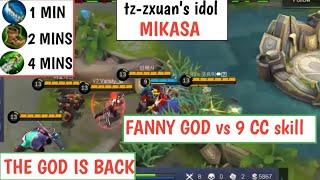 FANNY GOD VS 9 CC? NO PROBLEM | tz-zxuan's idol MIKASA | prepare to GOOSEBUMPS | MOBILE LEGENDS
