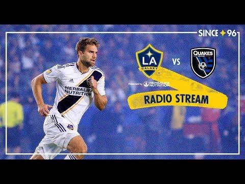 LA Galaxy vs San Jose Earthquakes | Radio Livestream