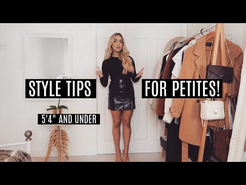"""PETITE STYLE TIPS / How To Dress When You're Short! / Styling Hacks 5'4"""" & Under"""
