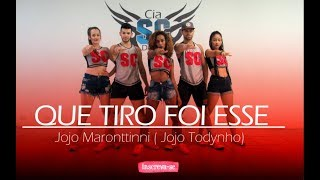 Baixar Que Tiro Foi Esse - Jojo Maronttinni ( Jojo Todynho ) | Coreografia Cia SCdance