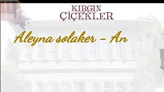 Aleyna solaker - Annem cancion subtitulada español - Meral Kendir Huerfanas King