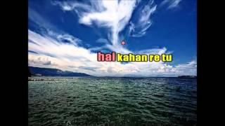 BHAGWAN HAI KAHAN RE TU KARAOKE ORIGINAL QUALITY PK
