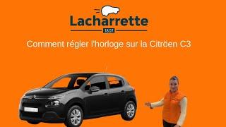 🕰Comment changer l'heure sur Citroën C3