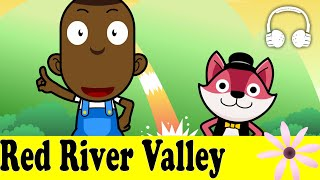 Red River Valley | Family Sing Along - Muffin Songs