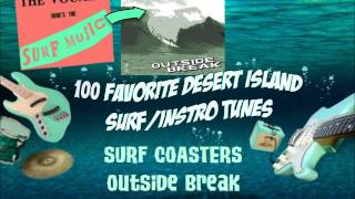 Surf Coasters (Outside Break) - Gloom Support great surf music! You...