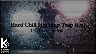 Hard Chill Hip Hop Rap Beat Deep Trap Instrumental