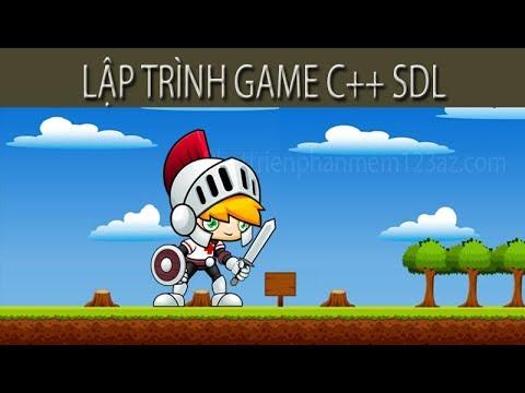 Lập Trình Game C++ SDL Bài 1: Giới Thiệu & Cài Đặt