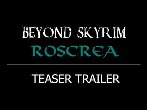 Beyond Skyrim: Roscrea Teaser Trailer