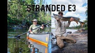 STRANDED SERIES e3 Wildęrness Travel, The BIG Slogg! Beaver Dams, Catching Walleye, Red Sky