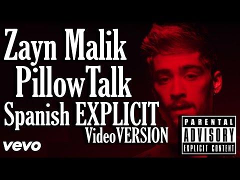 Zayn Malik - Pillowtalk (Explicit - Spanish Version Video)