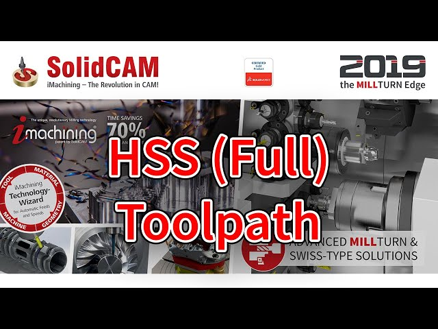SolidCAM - HSS Full Toolpath