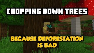 Mining An ENTIRE Jungle Biome & Talking About Deforestation