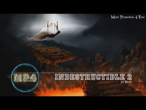 Indestructible 2 by Jon Björk - [Build Music]