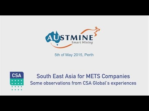 CSA Global South East Asia Presentation 5th May 2015  - Highlights - 5 mins