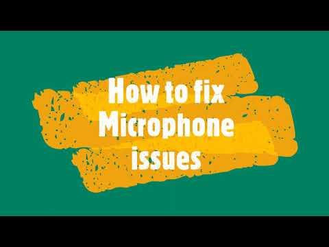 How to fix Microphone issues of Android Device