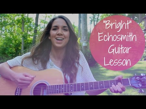 Echosmith - Bright Guitar Tutorial // How to Play Easy // Chords and Strumming