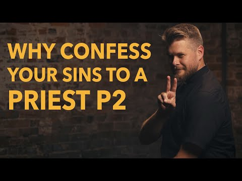Made for Glory // Why Confess Your Sins to a Priest? Pt. 2