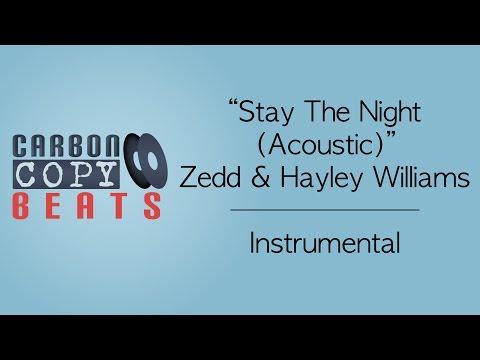 Stay The Night (Acoustic) - Instrumental / Karaoke (In the Style of Zedd & Hayley Williams)