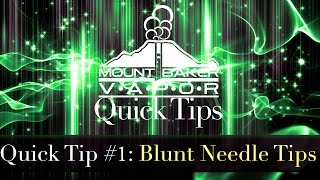 Electronic Cigarette Quick Tip #1: Blunt Needle Tip for E-Liquid Bottle