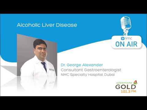 Alcoholic Liver Disease [Malayalam] – Dr. George Alexander – Gold FM