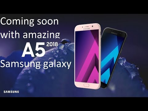 Samsung Galaxy A5 (2018) First Look, Phone Specifications, Price, Release Date, Features, Specs!!.