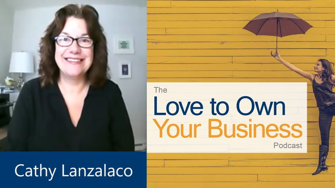 Cathy Lanzalaco - Inspire Careers - Love to Own Your Business Podcast   Episode 8