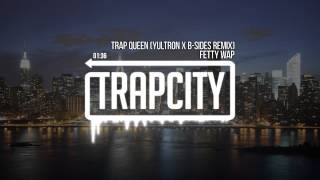 Fetty Wap Trap Queen YULTRON B Sides Remix