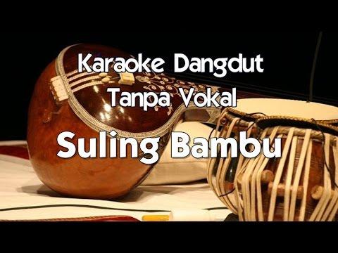 Karaoke Alfian   Seruling Bambu