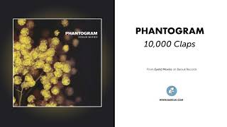 "Phantogram - ""10,000 Claps"" (Official Audio)"