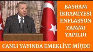 Erdoğan Canlı Yayında Duyurdu Emekli İkramiye Zammı Geldi