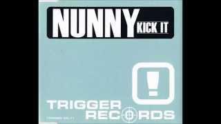 Nunny - Kick It (Shaved Legs Edit) [2003]