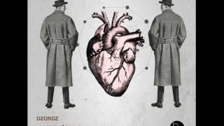 Dzordz - This Is How I Work (Original Mix)