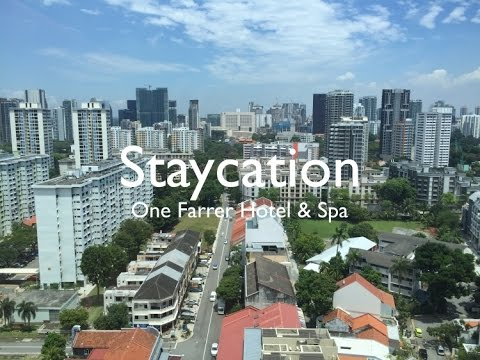 Staycation One Farrer Hotel Spa Youtube