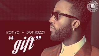 Iyanya - Gift [Official Audio] ft. Don Jazzy