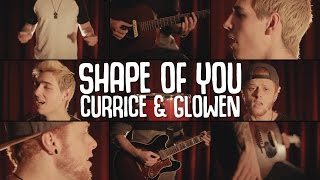 Ed Sheeran - Shape of You  Curricé y Mega Glowen