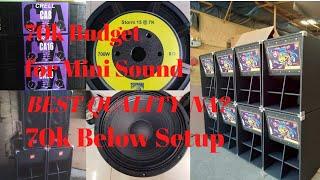 Minisound System Setup 2020 - (70k Budget May sounds system kana)