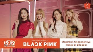 Gambar cover [LIVE] Shopee Road to 12.12 Birthday Sale Special BLACKPINK