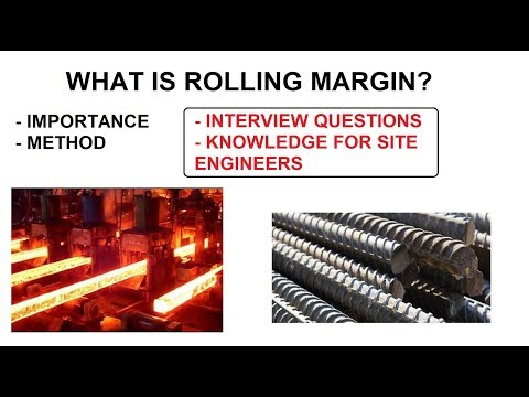 What Is Rolling Margin Of Steel? | Site Knowledge | Interview Questions