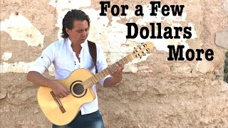 For A Few Dollars More (Ennio Morricone) - Fingerstyle Guitar Cover by Thomas Zwijsen