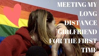 MEETING MY LONG DISTANCE GIRLFRIEND FOR THE FIRST TIME | LGBTQ+